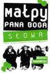 Małpy Pana Boga, tom 1 - Maciej Parowski
