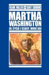 Martha-Washington-Jej-zycie-i-czasy-wiek
