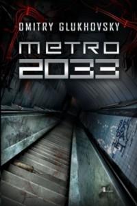 Metro 2033 - Dmitry Glukhovsky PL