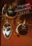 Miraż - Zbigniew Wojnarowski
