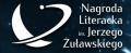 Nagroda Literacka im. Jerzego Żuławskiego - wkrótce ogłoszenie laureatów!
