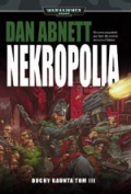 Nekropolia – Dan Abnett