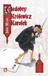 Niedobry Królewicz Karolek - John Moore