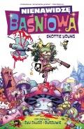 Nienawidzę Baśniowa #1: I żyli długo i burzliwie