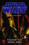 Noce Coruscant 1. Pogrom Jedi – Michael Reaves