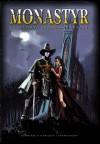 Nowa edycja Monastyru i inne portalowe wieści