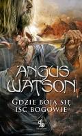 Nowa powieść Angusa Watsona zapowiedziana