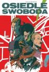 Osiedle Swoboda: reedycja
