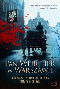 Pan Whicher w Warszawie - Agnieszka Chodkowska-Gyurics, Tomasz Bochiński