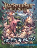 Pathfinder Module: We B4 Goblins!