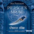 Pierscien-Mroku-Tom-1-Ostrze-elfow-audio
