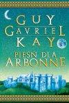 Pieśń dla Arbonne - Guy Gavriel Kay