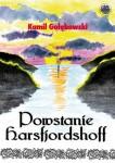 Powstanie Harsfjordshoff - Kamil Gołębowski