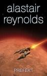 Prefekt - Alastair Reynolds