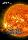 Premiera kampanii Incydent Betelgeuse
