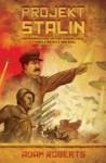 Projekt Stalin - Adam Roberts