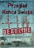 Przegląd Końca Świata: Deadline