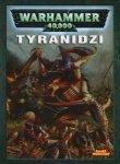 Recenzja kodeksu Tyranidzi