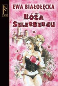 Róża Selerbergu - drugi fragment