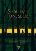 Sąsiedzi Lonesbury – interaktywny horror już dostępny