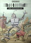 Strefa-Komiksu-06-Tod-Robot-Re-animacja-
