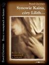 Synowie Kaina, córy Lilith... - druga recenzja