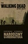 The Walking Dead: Żywe trupy. Narodziny gubernatora