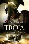 Troja. Pan Srebrnego Łuku - David Gemmell