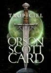 Tropiciel - Orson Scott Card