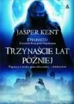 Trzynaście lat później - Jasper Kent
