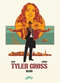 Tyler Cross #3: Miami