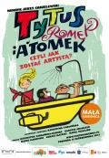 Tytus, Romek i A'Tomek, czyli jak zostać artystą? (9 listopada, godzina 15:00)