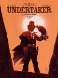 Undertaker #1: Pożeracz złota
