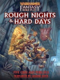 WFRP: Rough Nights & Hard Days