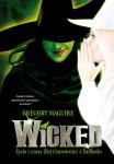 Wicked. Życie i czasy Złej Czarownicy z Zachodu - Gregory Maguire