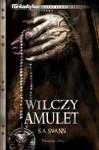 Wilczy amulet - S.A. Swann