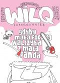 Wilq-Superbohater-22-Gdyby-mala-foczka-w