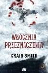 Włócznia Przeznaczenia - Craig Smith