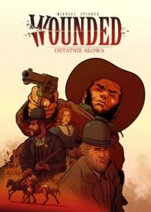 Wounded #2: Ostatnie słowa