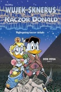 Wujek Sknerus i Kaczor Donald #5: Najbogatszy kaczor świata