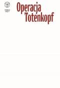 Wydzial-7-1-Operacja-Totenkopf-okladka-b