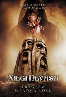 Xięgi Nefasa. Trygław - władca losu