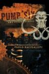 Zbiór i powieść Paola Bacigalupiego w Uczcie Wyobraźni