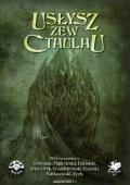 Zew Cthulhu: Usłysz Zew Cthulhu