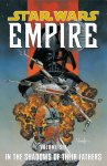 Empire. Volume 6 - In The Shadows of Their Fathers TPB