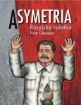 Asymetria. Rosyjska ruletka