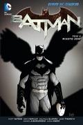 Nowe DC Comics. Batman #02: Miasto Sów