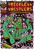 Vreckless Vrestlers #3A