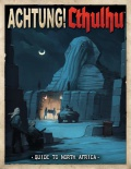 Achtung! Cthulhu: Guide to North Africa