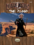 Deadlands Reloaded: The Flood